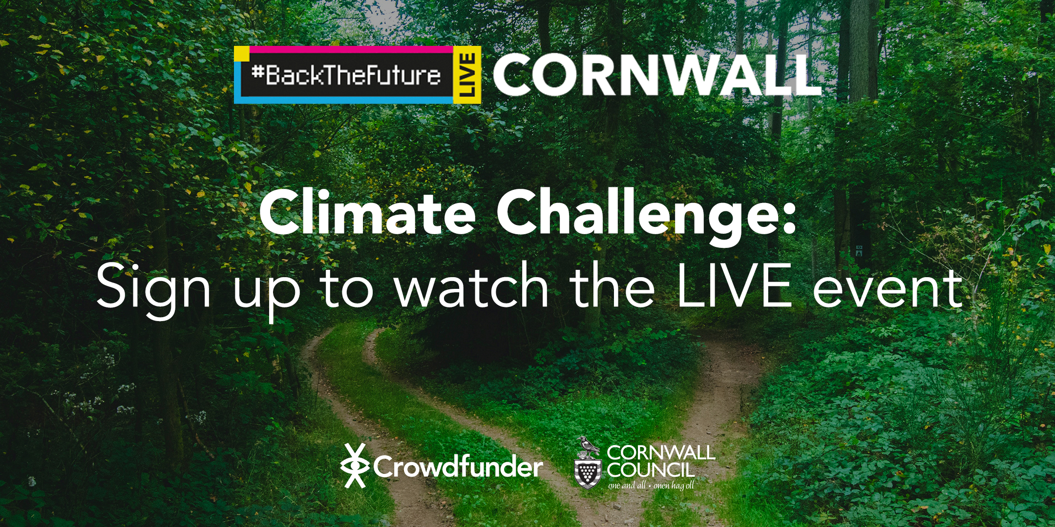 Cornwall Council and Crowdfunder team up to tackle climate change with #BackTheFuture LIVE