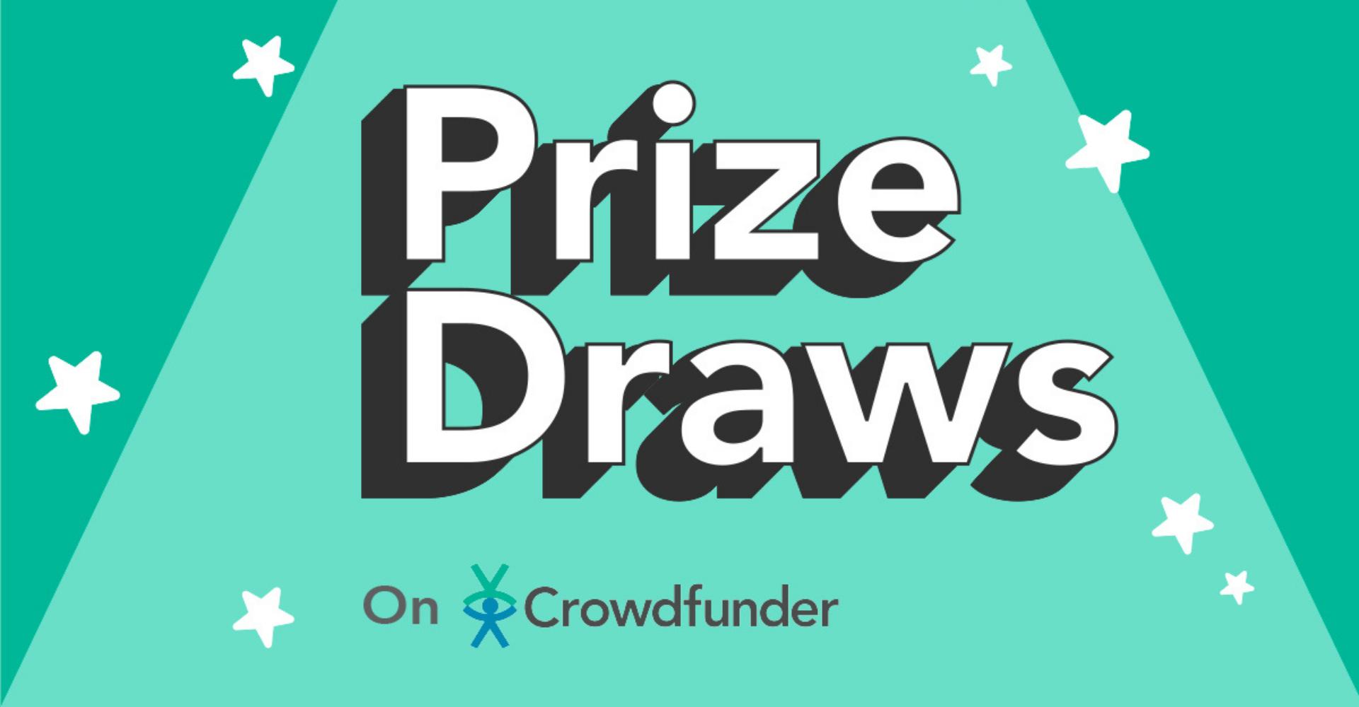 Prize draws on Crowdfunder